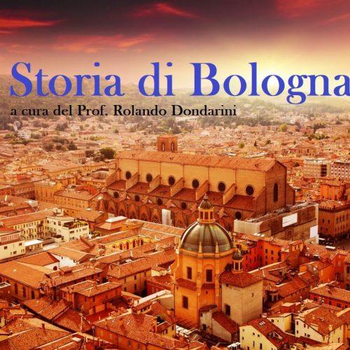 Storia di Bologna (10 lezioni a cura del Prof. Rolando Dondarini)